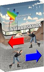 LATÉRALISATION